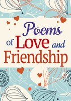 Poems of Love and Friendship - Various authors
