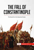 The Fall of Constantinople - 50 Minutes