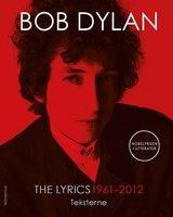 The Lyrics: 1961-2012 - Bob Dylan