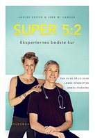 SUPER 5:2 - Louise Bruun,Jerk W. Langer