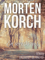 En æreskrans - Morten Korch