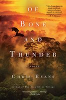 Of Bone and Thunder - Chris Evans