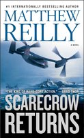 Scarecrow Returns - Matthew Reilly
