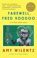 Farewell, Fred Voodoo - Amy Wilentz