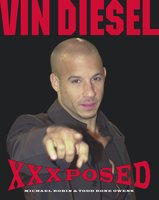 Vin Diesel XXXposed - Michael Robin,Todd Rone Owens