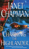 Charming the Highlander - Janet Chapman