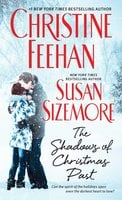 The Shadows of Christmas Past - Christine Feehan, Susan Sizemore
