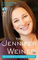 The Jennifer Weiner Reader's Companion - Jennifer Weiner