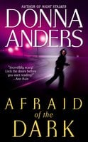 Afraid of the Dark - Donna Anders