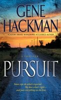 Pursuit - Gene Hackman