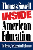 Inside American Education - Thomas Sowell