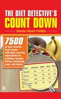 The Diet Detective's Count Down - Charles Stuart Platkin