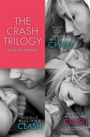 The Crash Trilogy - Nicole Williams