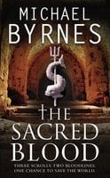 The Sacred Blood - Michael Byrnes