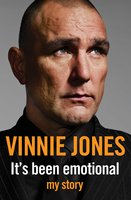 It's Been Emotional - Vinnie Jones