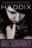 Don't You Dare Read This, Mrs. Dunphrey - Margaret Peterson Haddix