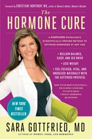 The Hormone Cure - Dr. Sara Gottfried