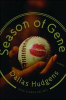Season of Gene - Dallas Hudgens