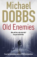 Old Enemies - Michael Dobbs