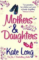 Mothers & Daughters - Kate Long