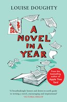 A Novel in a Year - Louise Doughty