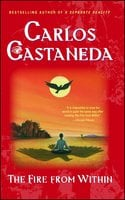 Fire from Within - Carlos Castaneda