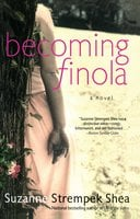 Becoming Finola - Suzanne Strempek Shea