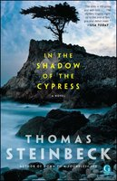 In the Shadow of the Cypress - Thomas Steinbeck