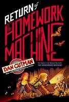 Return of the Homework Machine - Dan Gutman