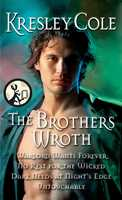 The Brothers Wroth - Kresley Cole