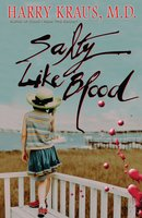 Salty Like Blood - Harry Kraus