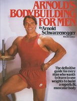 Arnold's Bodybuilding for Men - Arnold Schwarzenegger