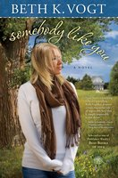 Somebody Like You - Beth K. Vogt