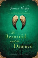 The Beautiful and the Damned - Jessica Verday