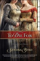 To Die For - Sandra Byrd