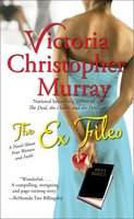 The Ex Files: A Novel About Four Women and Faith - Victoria Christopher Murray