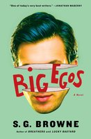 Big Egos - S.G. Browne