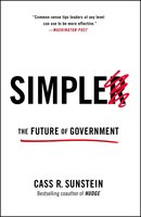 Simpler: The Future of Government - Cass R. Sunstein