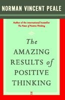 The Amazing Results of Positive Thinking - Dr. Norman Vincent Peale