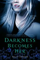 Darkness Becomes Her - Kelly Keaton