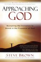 Approaching God - Steve Brown