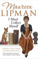 I Must Collect Myself - Maureen Lipman