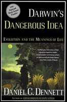Darwin's Dangerous Idea: Evolution and the Meaning of Life - Daniel C. Dennett