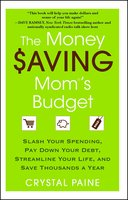 The Money Saving Mom's Budget - Crystal Paine