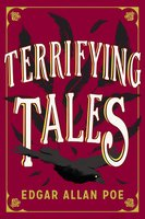 The Terrifying Tales by Edgar Allan Poe: Tell Tale Heart - Edgar Allan Poe