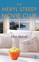 The Meryl Streep Movie Club - Mia March