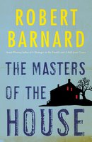 Masters of the House - Robert Barnard