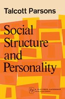 Social Structure & Person - Talcott Parsons