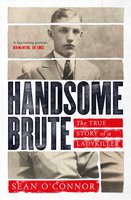 Handsome Brute - Sean O'Connor