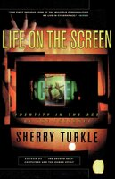 Life on the Screen - Sherry Turkle